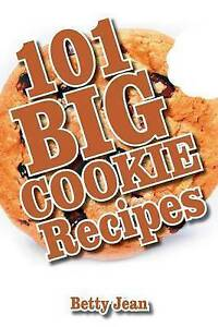 101 Big Cookie Recipes by Jean, Betty -Paperback