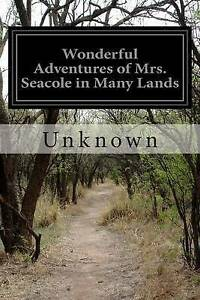 Wonderful Adventures of Mrs. Seacole in Many Lands Unknown -Paperback