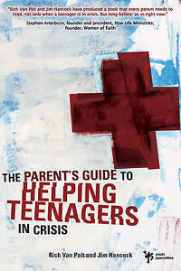 A Parent's Guide to Helping Teenagers in Crisis-ExLibrary