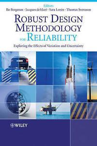 Robust Design Methodology for Reliability, Bo Bergman
