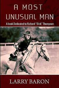 A Most Unusual Man by Baron, MR Larry L. -Paperback
