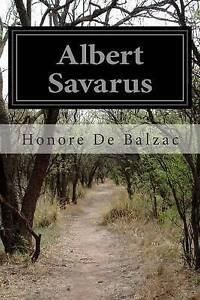 Albert Savarus by Balzac, Honore De 9781502469106 -Paperback