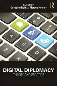 Digital Diplomacy, Corneliu Bjola