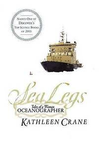 Sea Legs: Talees of a Woman Oceanographer-ExLibrary