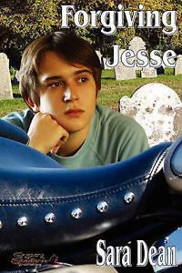 NEW Forgiving Jesse by Sara Dean