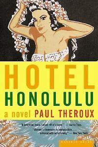 Hotel-Honolulu-by-Paul-Theroux-2002-Paperback