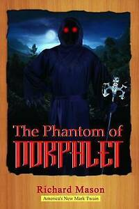 The Phantom of Norphlet By Mason, Richard -Paperback