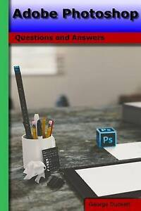 Adobe Photoshop: Questions and Answers by Duckett, George A. -Paperback