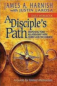 A Disciple's Path Daily Workbook Deepening Your Relationship wit by LaRosa Justi