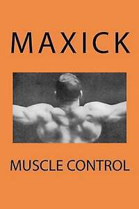 Muscle-Control-by-Maxick