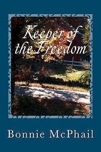 Keeper Freedom Companion Journal Friends Gems Free by McPhail Bonnie -Paperback