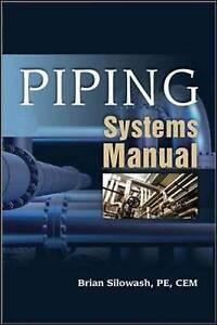 Piping Systems Manual, Silowash, Brian