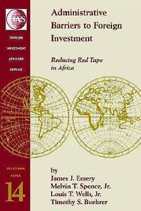 USED (LN) Administrative Barriers to Foreign Investment: Reducing Red Tape in Af