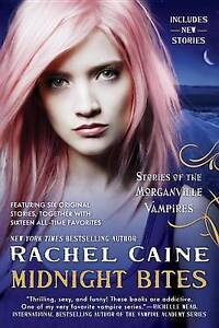 Midnight Bites: Stories of the Morganville Vampires By Caine, Rachel -Paperback