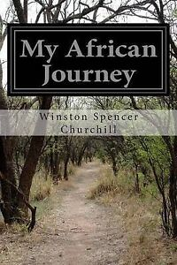 My African Journey by Spencer Churchill, Winston -Paperback
