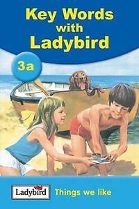 Things We Like (Ladybird Key Words: 3a)