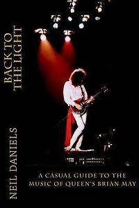 Back Light - Casual Guide Music Queen's Brian  by Daniels Neil -Paperback NEW