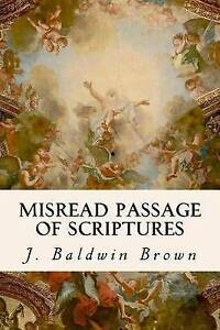 Misread-Passage-of-Scriptures-by-Brown-J-Baldwin-Paperback