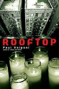 Rooftop by Paul Volponi (Paperback / softback, 2013)