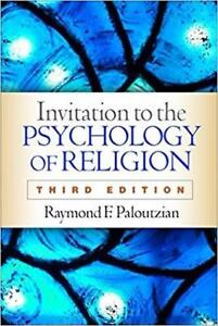 Invitation to The Psychology of Religion 3rd Edition