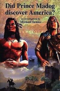 Did Prince Madog Discover America?, Good Condition Book, Senior, Michael, ISBN 9