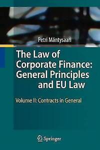 2 The Law of Corporate Finance General Principles and EU Law Volume II Cont