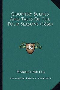 Country-Scenes-and-Tales-of-the-Four-Seasons-1866-by-Harriet-Miller