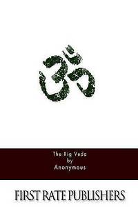 NEW The Rig Veda by Anonymous