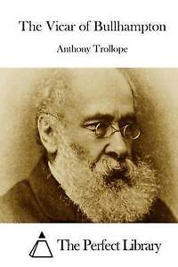 The Vicar of Bullhampton by Trollope, Anthony -Paperback