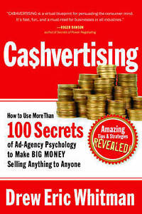 USED (GD) CA$HVERTISING: How to Use More than 100 Secrets of Ad-Agency Psycholog