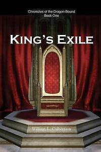 King's Exile by Culbertson, William L. -Paperback