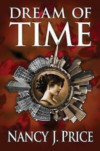 NEW Dream of Time by Nancy J Price