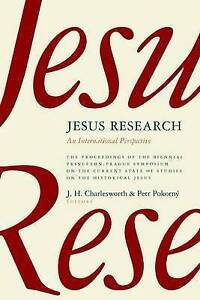 Jesus Research: An International Perspective by William B Eerdmans Publishing...