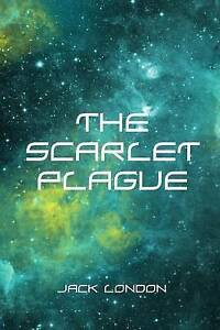 The Scarlet Plague by London, Jack -Paperback
