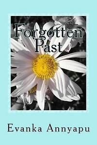 Forgotten Past By Annyapu, Evanka -Paperback