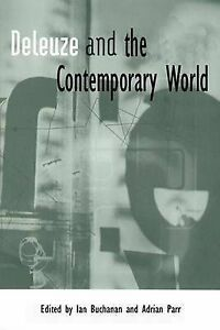 Buchanan-Deleuze And The Contemporary World  BOOK NEW