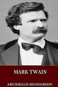 Mark-Twain-by-Henderson-Archibald-Paperback