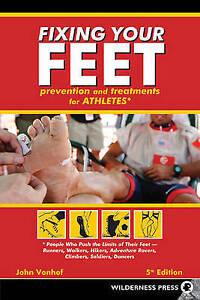 "Fixing Your Feet. John Vonhof ""BRAND NEW"""