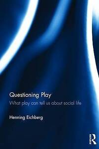 Questioning Play, Henning Eichberg