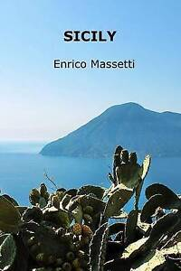 Sicily by Massetti, Enrico -Paperback