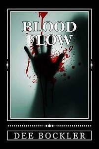 Blood Flow Bockler, Dee -Paperback
