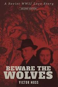 Beware the Wolves by Victor, Moss -Paperback