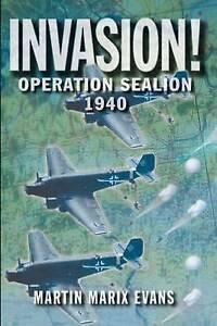 Invasion!: Operation Sea Lion, 1940-ExLibrary
