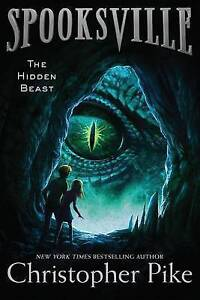 The Hidden Beast By Pike, Christopher 9781481410953 -Hcover