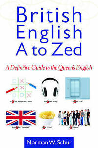 British English Zed Definitive Guide Queen's  by Schur Norman W -Paperback