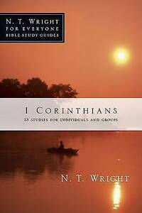 1 Corinthians: 13 Studies for Individuals and Groups by Wright, N. T. -Paperback