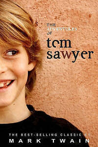 NEW The Adventures of Tom Sawyer by Mark Twain