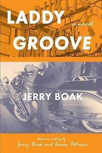 Laddy Groove by Boak, Jerry -Paperback