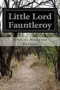 Little Lord Fauntleroy Burnett, Frances Hodgson -Paperback