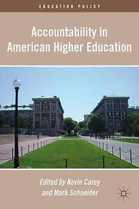Accountability in American Higher Education (Education Policy), , New Book